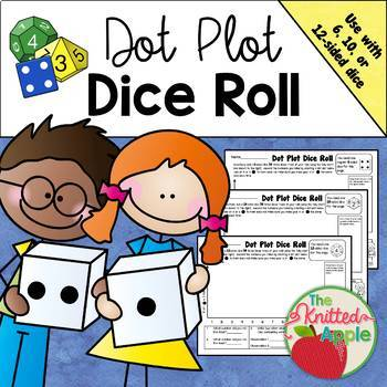 Dot Plot Dice Roll By The Knitted Apple | Teachers Pay Teachers