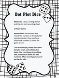 Dot Plot Dice (graphing data)