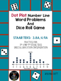 Dot Plot Number Line Practice,Dice Roll Game;  STAAR TEKS