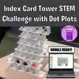 Dot Plot Activity Index Card Tower STEM Challenge Google Ready - Whole Numbers