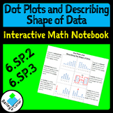 Dot Plots and Describing the Shape of Data for interactive