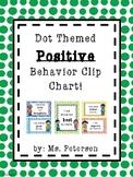 Dot Themed Positive Behavior Clip Chart!