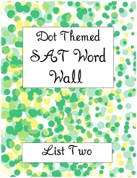 Dot Themed SAT Vocabulary Word Wall List Two