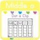 Dot a Clip: Middle a