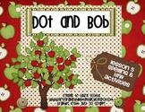 Dot and Bob