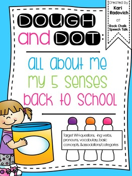 Dough and Dot: Back to School/All About Me
