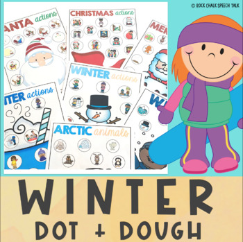 WINTER and CHRISTMAS Playdough and Dot Marker Activities for Speech Therapy
