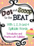 Dot and Scoop to the Beat! Introduction and Practice with Syllables!