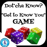 Dot'cha Know? Get to Know You Game!