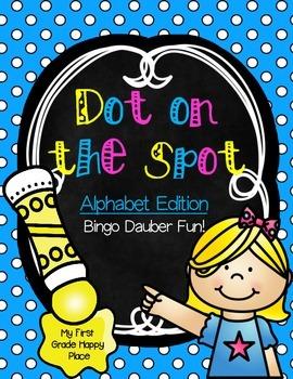 Dot on the Spot - Alphabet Fun using Bingo Dot Markers