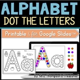 Dot the Alphabet - Letter & Sound Recognition Printable and Google Slides™