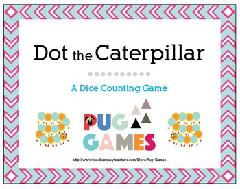Dot the Caterpillar: A Dice Counting Game