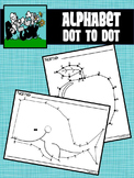 Dot to Dot / Connect the Dots LETTERS A - Z