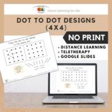 Dot to Dot Designs 4x4 (Google Slides/Distance Learning/Te