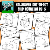 Dot to Dots Skip Counting 5 - 100 / 125 - HALLOWEEN HOLIDAY