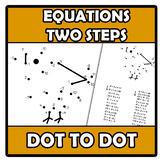 Dot to dot - Punto a punto - Equations (two steps)  - Ecua