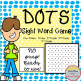 Dots- A Sight Word Game