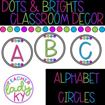 Dots & Brights Classroom Decor - Alphabet Circles