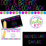 Dots & Brights EDITABLE Teacher Business Card Template
