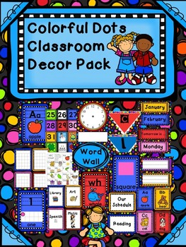 Dots Classroom Decor Pack-Everything You Need