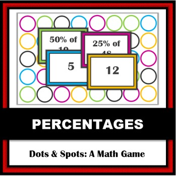 Dots & Spots: A Math Game for Finding Percentages