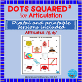 Dots Squared: A dot to dot game for speech practice Affricates NO PREP