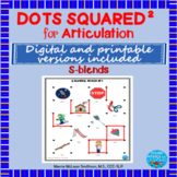 Dots Squared: A dot to dot game for speech practice S-Blen