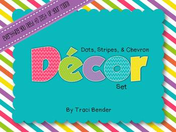 Dots, Stripes, & Chevron Class Decor Pack