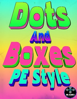 Dots and Boxes PE Style