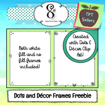 Dots and Decor Frames Freebie