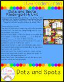 Dots and Spots Kindergarten Unit