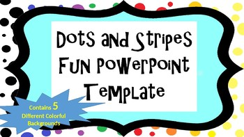 dots and stripes fun powerpoint template by growing giggles tpt