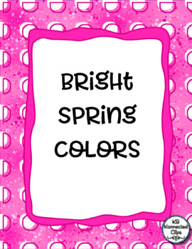 Dots of Springtime - Papers & Frames - Bright Spring Colors!
