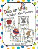 Dots on White Alphabet Posters