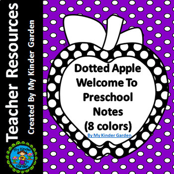 Welcome To Preschool Notes Dotted Apple for Beginning of School Year