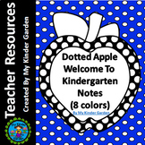 Welcome To Kindergarten Notes Dotted Apple for Beginning o