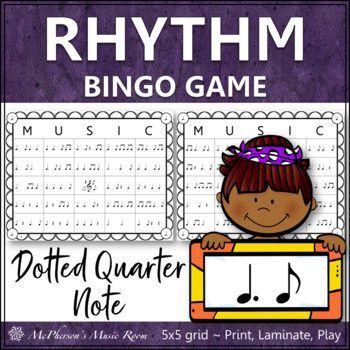 Dotted Quarter Note Rhythm Bingo Game