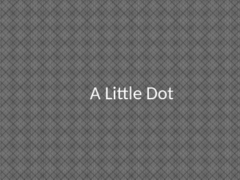 Dotted Rhythm Song, A Little Dot