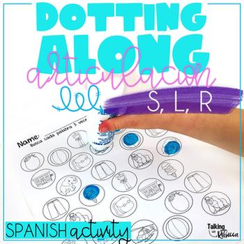 Dotting Along Spanish Articulation: S, L, R