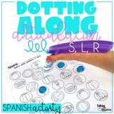 Spanish Articulation Dotting Activity: S, L, R words for Speech Therapy