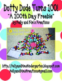 Dotty Dude Turns 100! ~A 100th Day Freebie~
