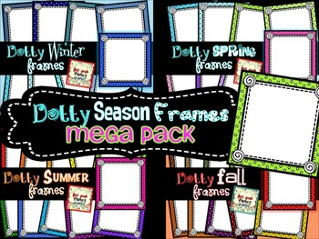 Dotty Seasons Frames MEGA Pack {for Commercial and/or Personal Use}