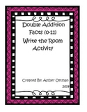 Double Addition Facts Write the Room Activity