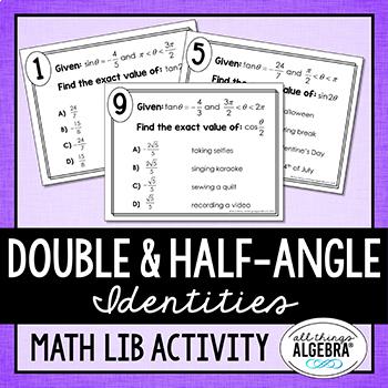 Double-Angle and Half-Angle Identities Math Lib Activity