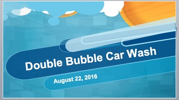 Double Bubble Car Wash: Beginning of the Year Problem Solving Activity (PP)