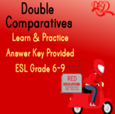 ESL Double Comparatives *22 QUESTIONS WITH CLEAR PICTURES*