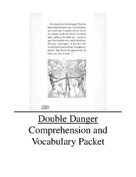 Double Danger Comprehension and Vocabulary Packet