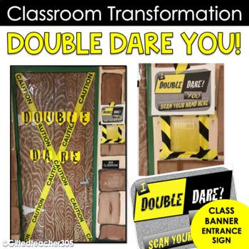 Double Dare You Classroom Transformation