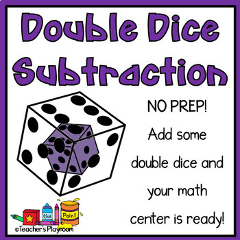 Double Dice Subtraction Math Center
