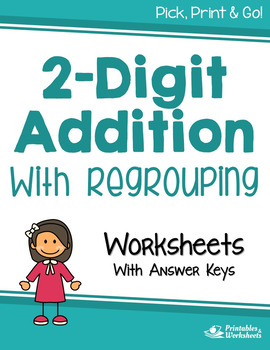 2 Digit Addition With Regrouping Worksheets with Answer Keys